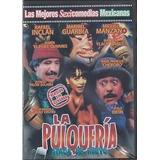 Dvd Cine La Pulqueria Ataca De Nuevo Inclan Maribel Guardia