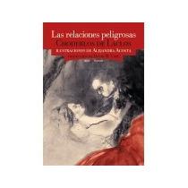 Libro Las Relaciones Peligrosas Choderlos De Laclos +regalo