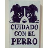 Cartel Bulldog Frances Cuidado Con El Perro 22x14cm