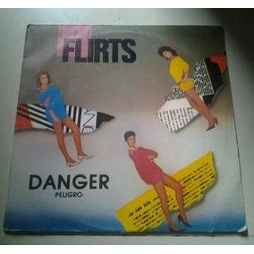 Lp - The Flirts - Danger - High Energy