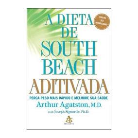 Dieta De South Beach Aditivada, A - Sextante