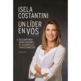 Un Lider En Vos - Isela Costantini