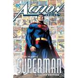 Action Comics: 80 Years Of Superman Hc