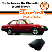 Porta Luvas Do Chevette (semi Novo)
