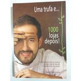 Livro: Uma Trufa E 1000 Lojas Depois - Cacau Show