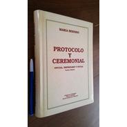 Protocolo Y Ceremonial Oficial Empresario Y Social - Berisso