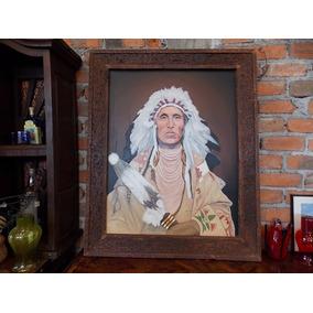 Pintura Oleo De Jefe Apache Con Marco De Madera Antigua.