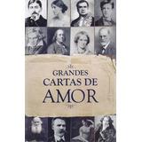 Grandes Cartas De Amor - Elizabete Agostinho