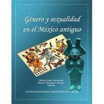 Libro: Genero Y Sexualidad En El Mexico Antiguo - Pdf