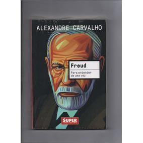 Livro Superinteressante Freud Para Entender De Uma Vez