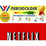 Netflix,garantizado,1mes,4,pantallas,fullhd