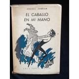 El Caballo En Mi Mano - Andrés Sabella - Dibujos