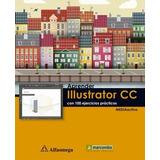 Aprender Illustrator Cc 100 Ejercicios Libro Online