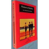 Los Detectives Salvajes- Roberto Bolaño- Anagrama