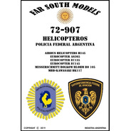 Far South Models 1/72  72-907 Helicopteros Policia F. Arg.