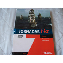 Jornadas.hist - 7 Ano Editora Saraiva- Maria Luiza Vaz E Sil