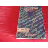 Catalizadores ¿la Piedra Filosofal Del Siglo Xx? , Año 1988