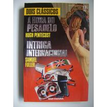 A Hora Do Pesadelo Hugh Pentecost Intriga Internacional Samu