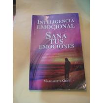 Libro Inteligencia Emocional , Sana Tus Emociones , Margarit