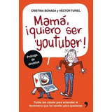 Mamá, Quiero Ser Youtuber-ebook-libro-digital
