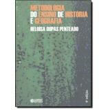 Metodologia Do Ensino De Historia E Geografia - 3ª Edicao