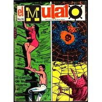 Revista El Mulato Historieta No. 91 Del Año 1971