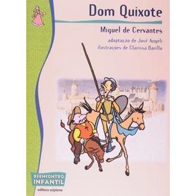 Dom Quixote - Coleção Reencontro Infantil