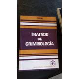 Tratado De Criminología Tieghi