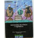 Nociones De Física Y Química / Maiztegui, Boido, López