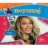 Beyoncé: Famosa Cantante / Actriz