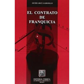 Libro El Contrato De Franquicia - Nuevo