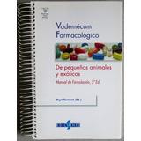 Vademécum Farmacológico Pequeños Animales Y Exóticos - Ed. S