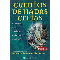 Elfos Y Otras Criaturas Magicas - Roberto Rosapini - 46242
