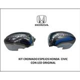 Kit Cromado Espejos Honda Civic Con Led