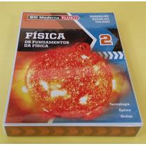 Moderna Plus: Física - Os Fundamentos Da Física. Volume 2