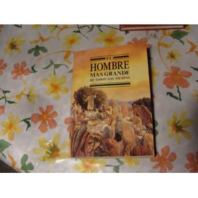 Libro El Hombre Mas Grande De Todos Los Tiempos , 130 Pagina