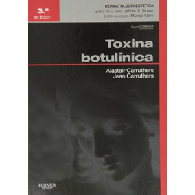 Carruthers, A. , Toxina Botulínica + Expertconsult 3 Ed. ©