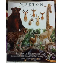 Revista Morton, Trofeos De Caza, Arturo Gonzalez Basurto