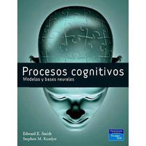 Libro: Procesos Cognitivos. Modelos Y Bases Neurales - Pdf