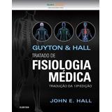 Fisiologia Medica - Guyton & Hall 13ª Ed.