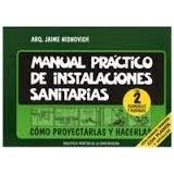 Manual Practico De Instalaciones Sanitarias 2 - Nisnovich