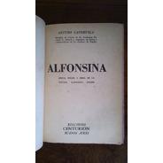 Alfonsina Época, Dolor Y Obra De Poetisa Storni - Capdevila