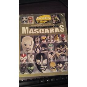 Enciclopedia De Mascaras Tomo Iv En Hombres Y Mitos