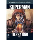 Coleccion Dc Salvat: Superman Tierra 1, Partes 1 Y 2
