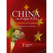 China En El Siglo Xxi. El Despertar De Un Gigante-ed. Fabro