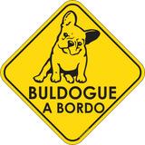 Adesivo Buldogue A Bordo Pet Shop Veterinárias Pet Lovers