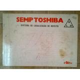 Esquemário Antigo Semp Toshiba Tv Com Dicas Vários Modelos