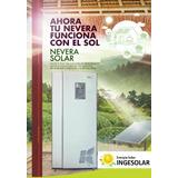Kit Nevera Solar Haceb 219 Litros 24 Vdc El Mejor Precio !!