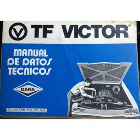 Manual De Datos Técnicos Dana Tf Victor Varias Marcas
