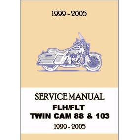 Harley Davidson Flh Flt Twin Cam 88 103 1999-2005 Manual